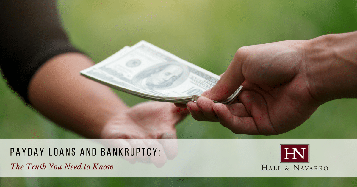 Payday Loans & Bankruptcy: Truth You Need To Know | Hall